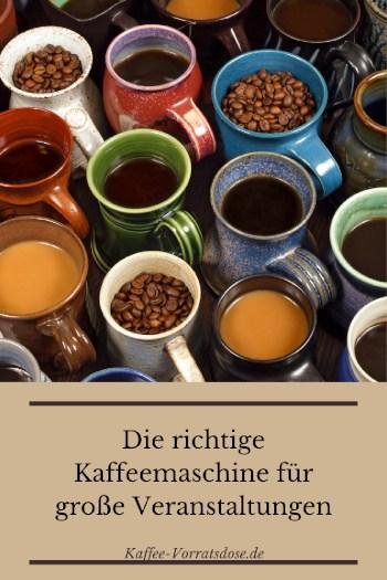 Die richtige Kaffeemaschine für große Veranstaltungen
